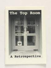 Load image into Gallery viewer, 'The Top Room: A Retrospective' at Chelsea Space, London 2005 - Catalogue