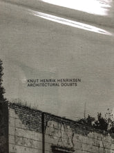 Load image into Gallery viewer, Knut Henrik Henriksen book - Architectural Doubts