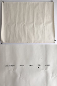 Felix Gonzalez Torres - 'Somewhere Better Than This Place' - Limited edition poster