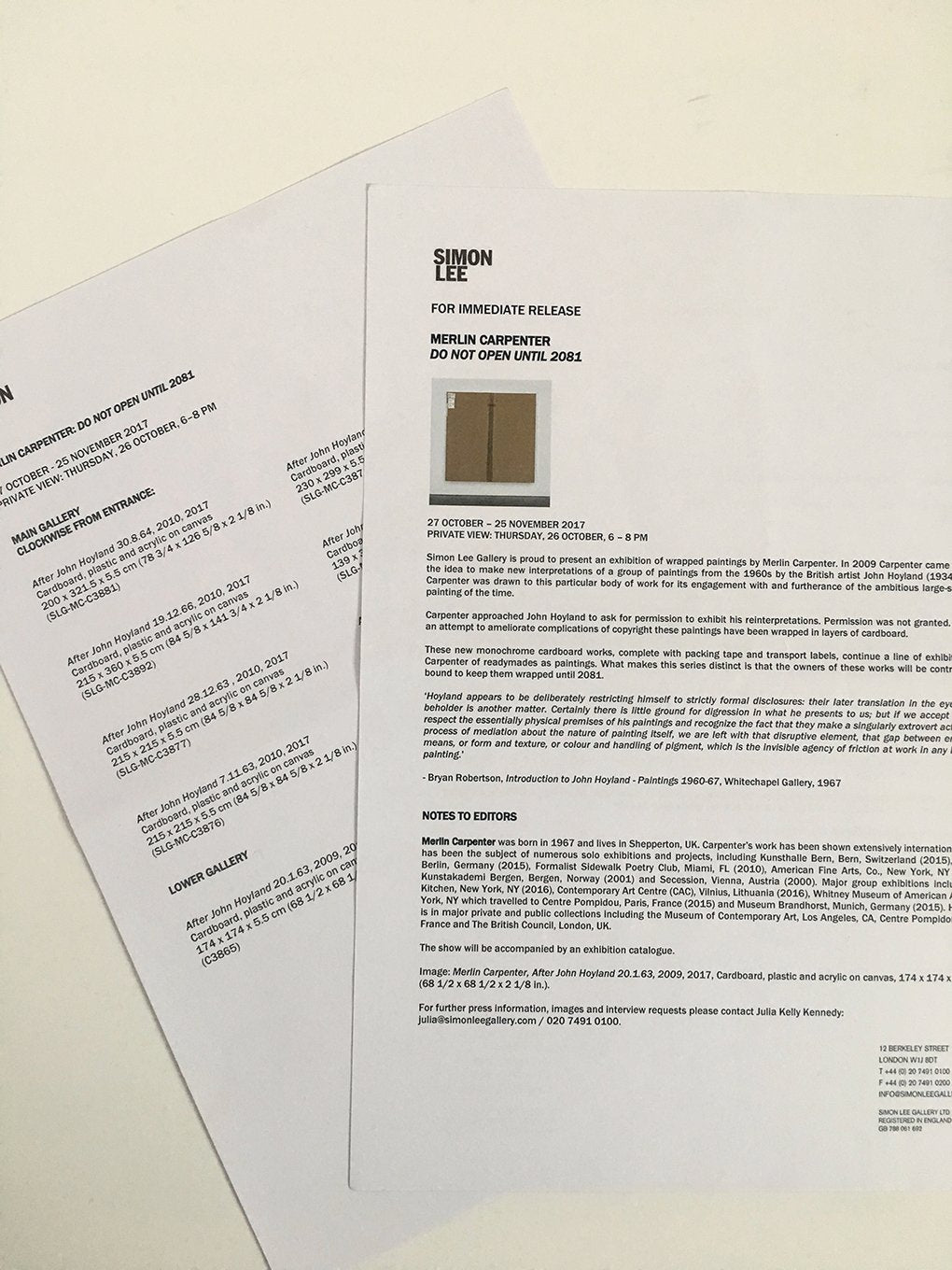 Merlin Carpenter exhibition 'Do Not Open Until 2081' at Simon Lee Gallery, London. - Checklist, press release and sales agreement form.
