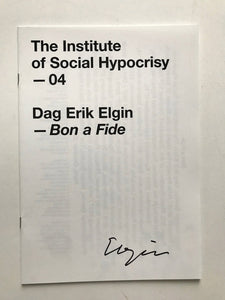 Bon A Fide by Dag Erik Elgin - Fanzine signed by the artist
