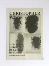 Load image into Gallery viewer, Christopher Wool at La Musée d'Art Moderne de la Ville de Paris - Catalogue