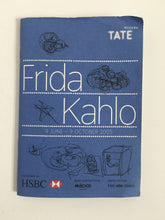 Load image into Gallery viewer, Frida Kahlo at Tate Modern London - Exhibition catalogue and history.
