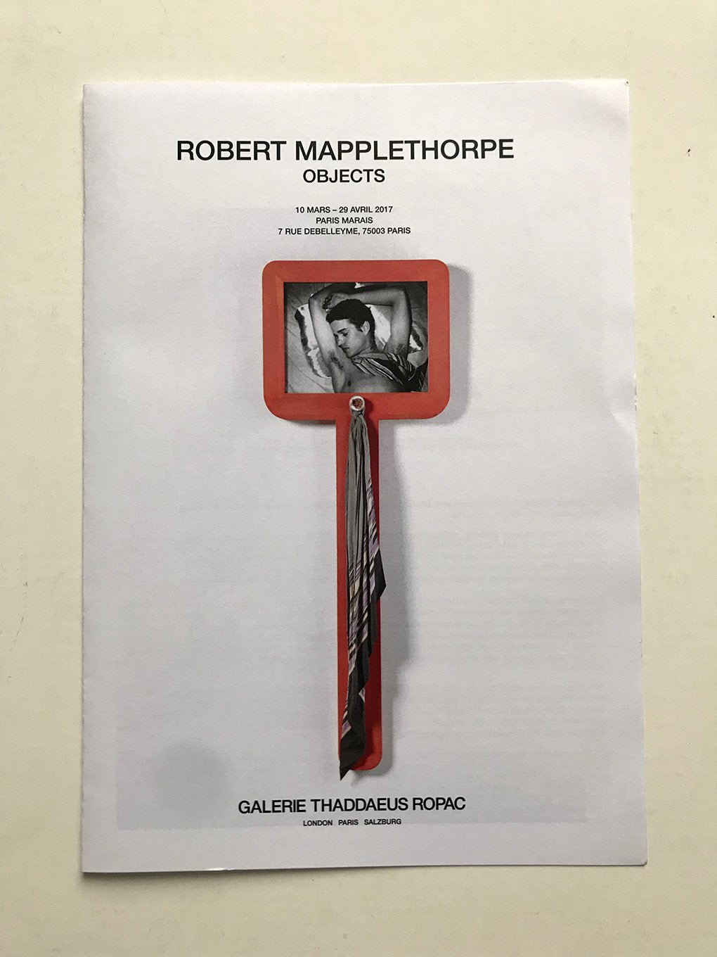 Robert Mapplethorpe - Objects at  Thaddaeus Ropac Gallery. 2017 - Exhibition guide