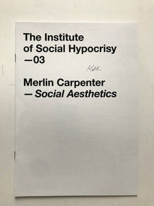 Social Aesthetics by Merlin Carpenter, Fanzine signed by the artist.