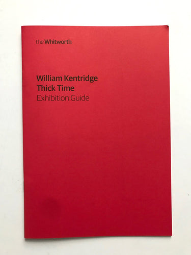 William Kentridge - Thick Time at The Whitworth Manchester - Exhibition guide