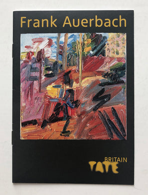 Frank Auerbach - Exhibition catalogue at Tate Britain 2015