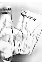 Load image into Gallery viewer, The Institute of Social Hypocrisy Unique Prints from 2009.