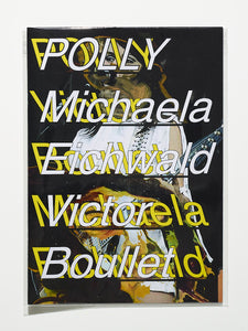 Polly by Michaela Eichwald & Victor Boullet Fanzine w poster