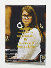 Load image into Gallery viewer, sadZine#2  Anna Delvey (anna sorokin) By Texas Knuller