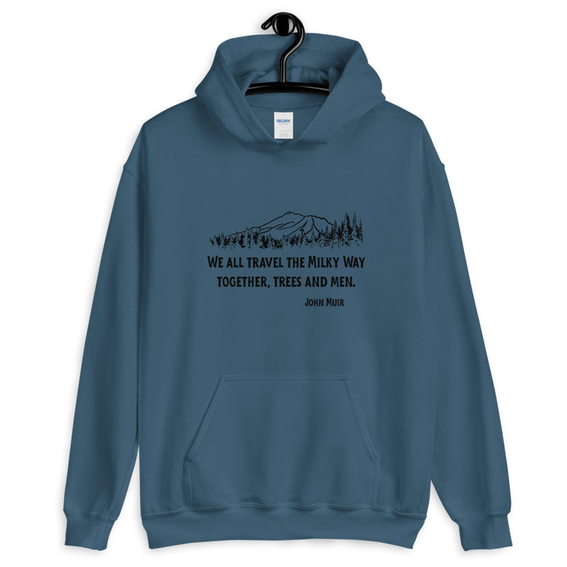 Traveling The Milky Way Together John Muir - Men's Hoodie - StarSeed Gear