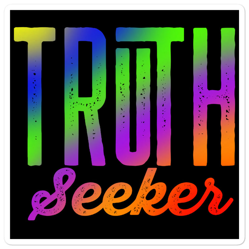 Truth Seeker Bold - 3x3 and 5.5x5.5 Bubble-Free Sticker - StarSeed Gear