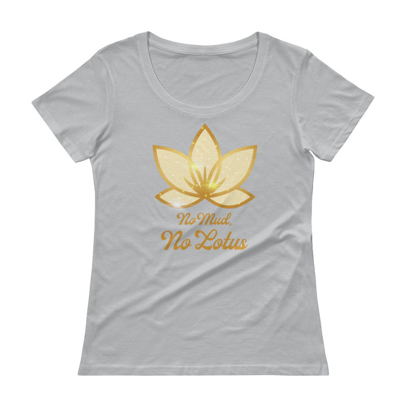 No Mud No Lotus - Women's Scoop Neck Tee - StarSeed Gear