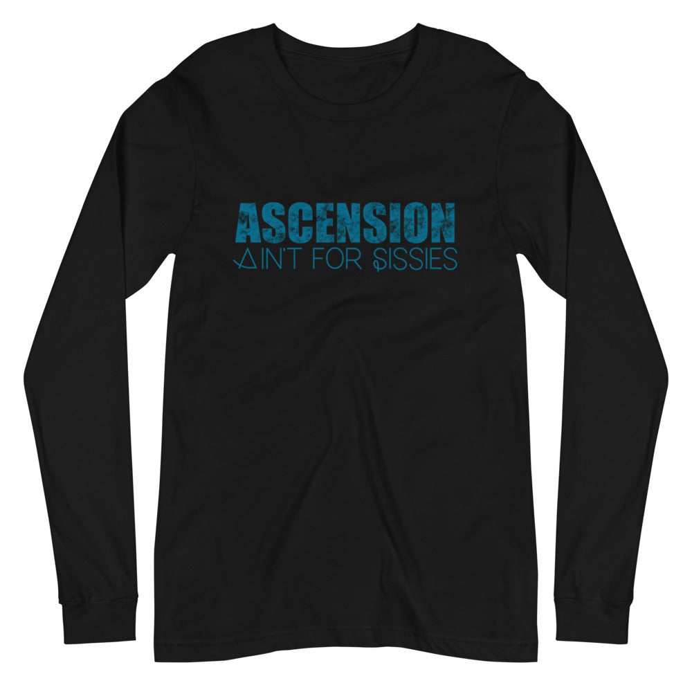 Ascension Ain't For Sissies - Women's Soft Long Sleeve Tee - StarSeed Gear
