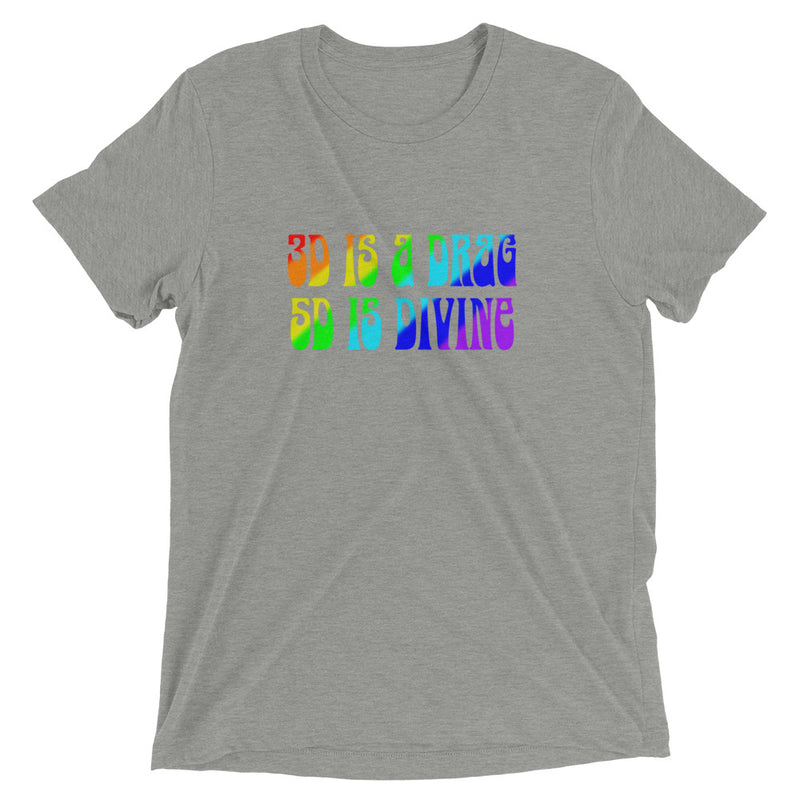 3D Is A Drag 5D Is Divine - Men's Super Soft Tee - StarSeed Gear