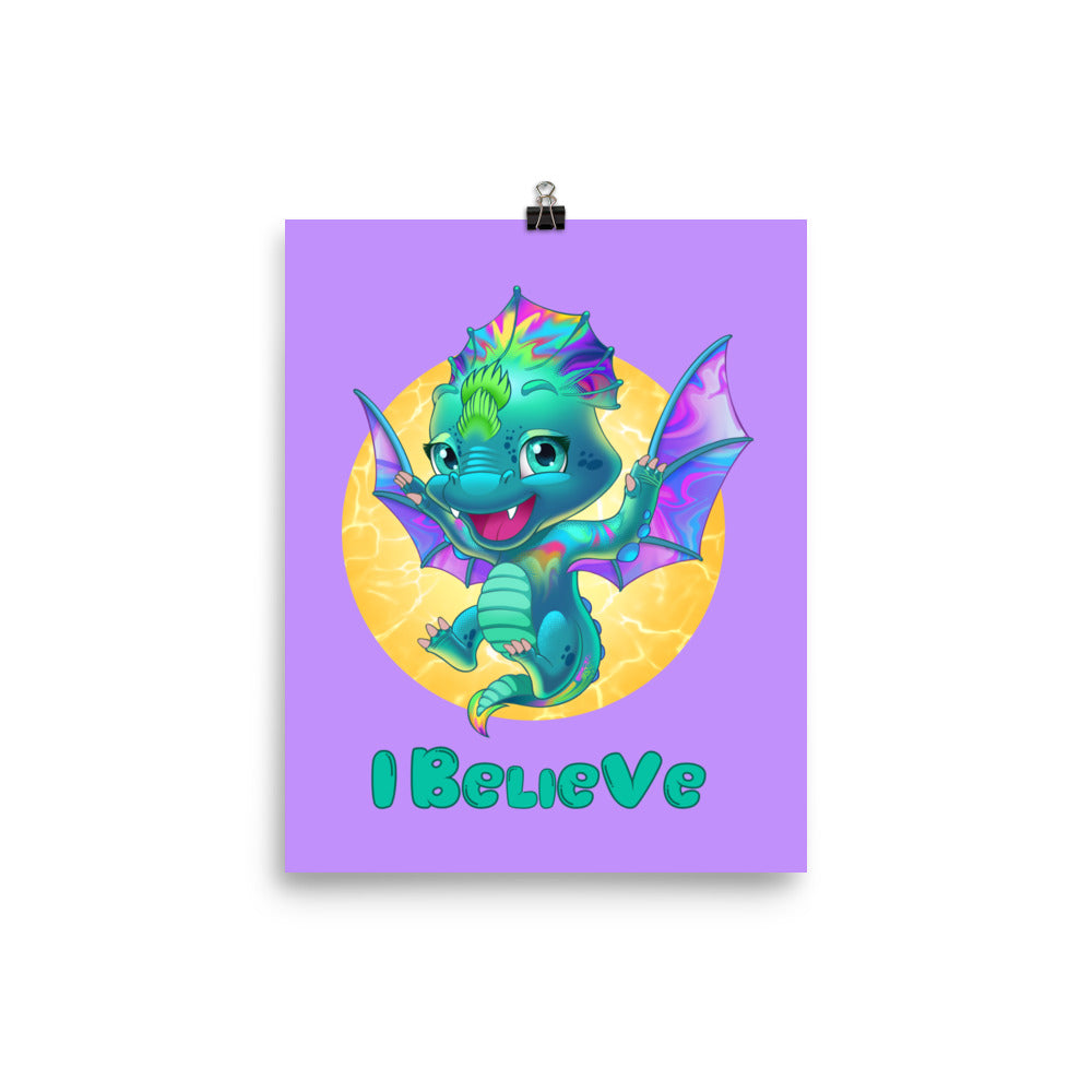 Dragons I Believe - Enhanced Matte Poster 8x10 - StarSeed Gear