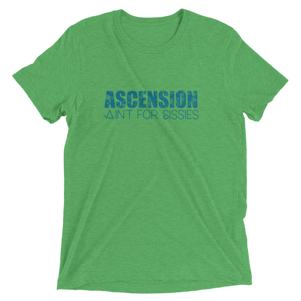 Ascension Ain't For Sissies - Men's Super Soft Tee - StarSeed Gear