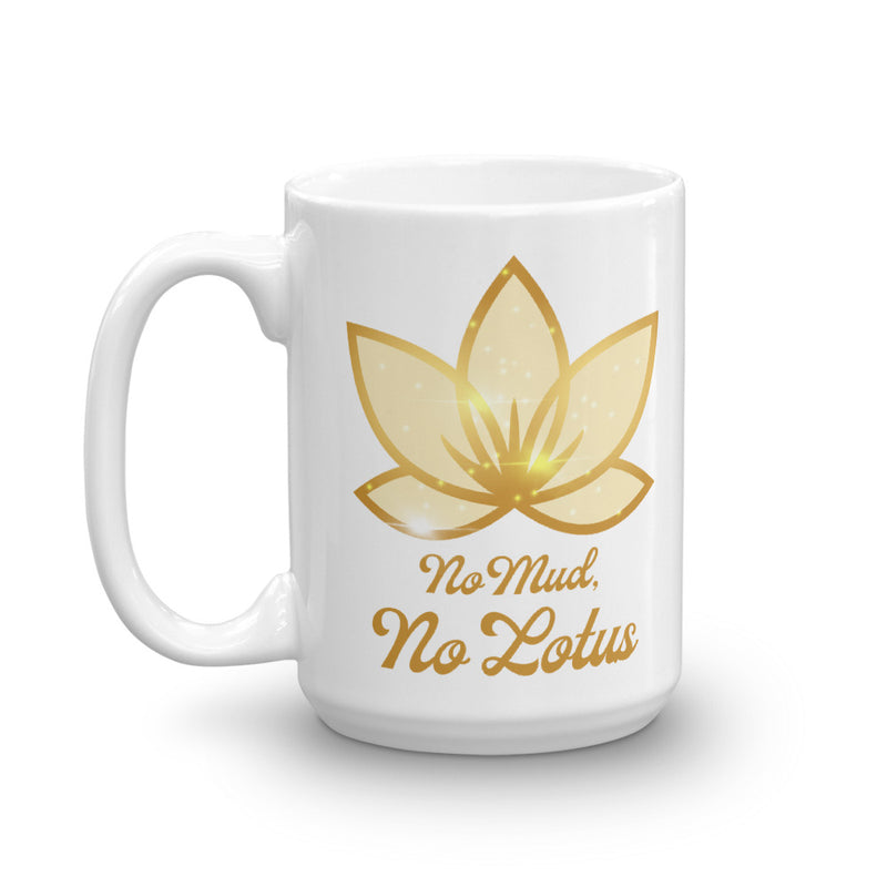 No Mud No Lotus - Mug - StarSeed Gear
