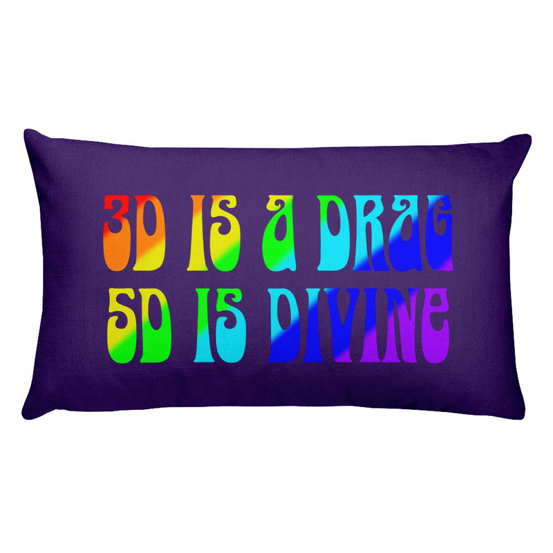 3D Is A Drag 5D Is Divine - Premium Pillow - StarSeed Gear