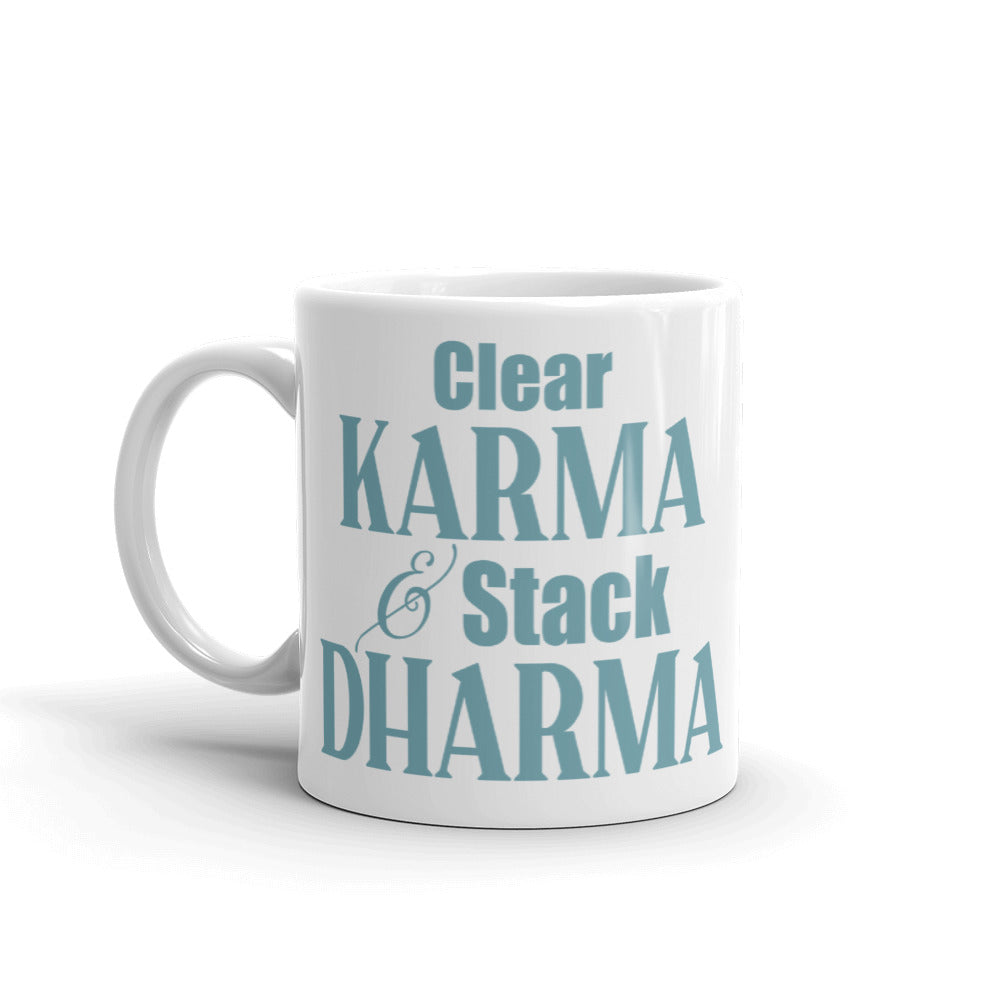 Clear Karma Stack Dharma - Mug - StarSeed Gear