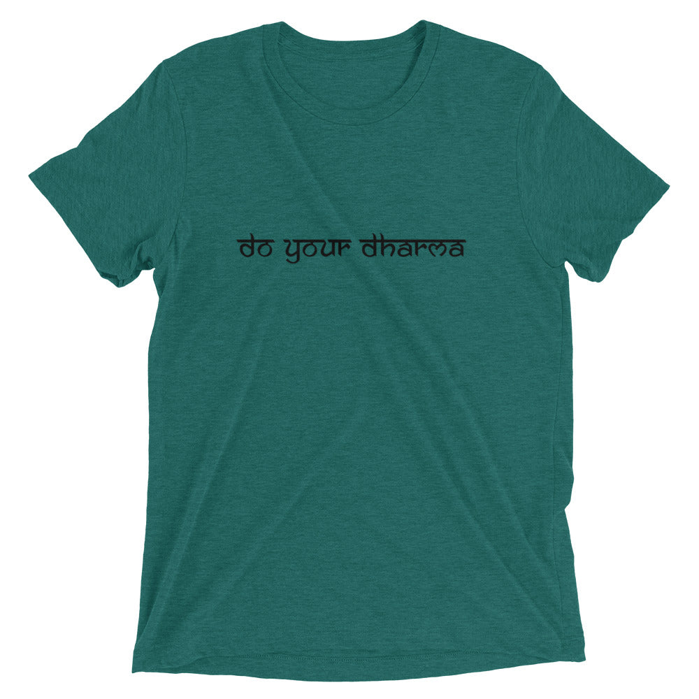 Do Your Dharma - Men's Super Soft Tee - StarSeed Gear