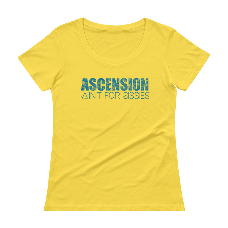 Ascension Ain't For Sissies - Women's Scoop Neck Tee - StarSeed Gear