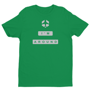 I'm Around Stacked Tee-Theloocompanyshop