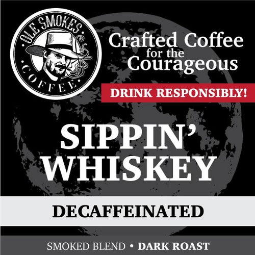 Smoked Blend - Sippin' Whiskey Decaffeinated