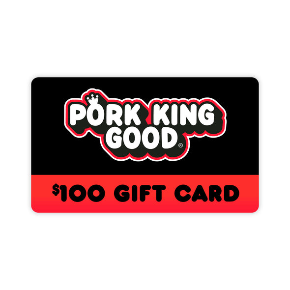 Pork King Good $100 Gift Card - Pork King Good