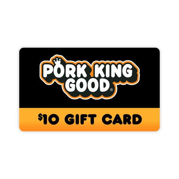 Pork King Good $10 Gift Card - Pork King Good
