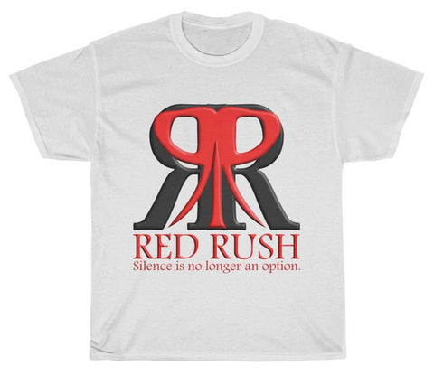 "Red Rush ""Silence is No Longer an Option"" T-Shirt"