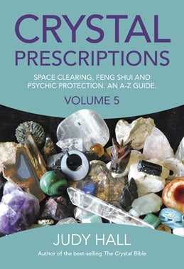 Crystal Prescriptions Volume 5