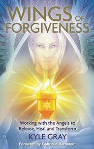 Wings of Forgiveness ~ Kyle Gray