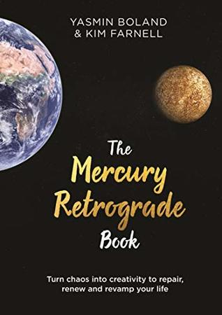 The Mercury Retrograde Book Yasmin Boland & Kim Farnell