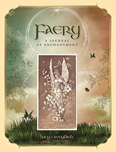 Faery: A Journal of Enchantment - Lucy Cavendish