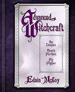 Advanced Witchcraft - Edain McCoy