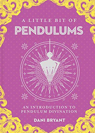 A Little Bit of Pendulums: An Introduction to Pendulam Divination