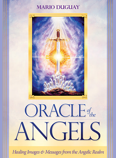Oracle Of The Angels ~ Mario Duguay