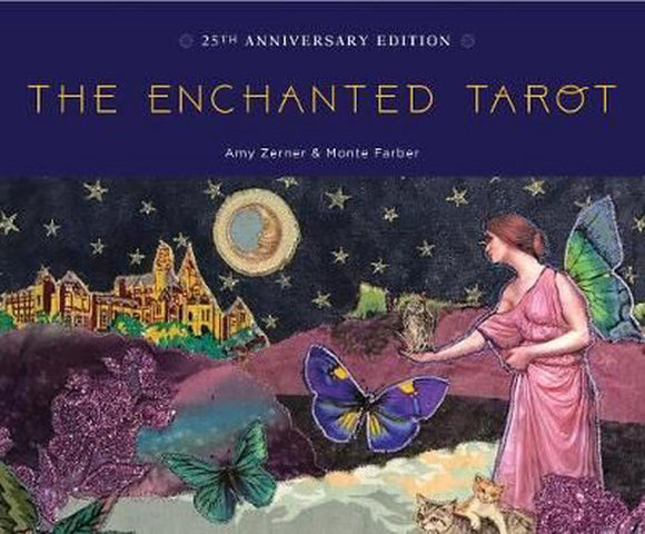 The Enchanted Tarot Amy Zerner & Monte Farber