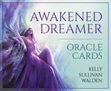 Awakened Dreamer Oracle Cards ~ Kelly Sullivan Walden