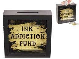 Ink Addiction Fund Money Box
