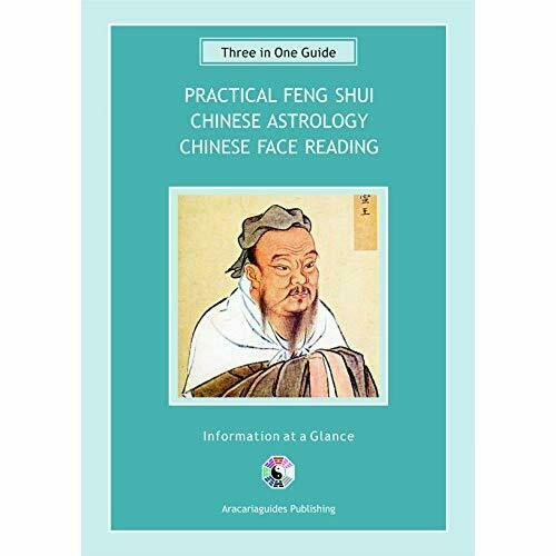 3 in 1 Guide: Practical Feng Shui,Chinese Astrology & Chinese Face Reading