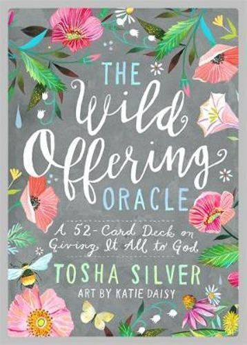 The Wild Offering Oracle Cards - Tosha Silver