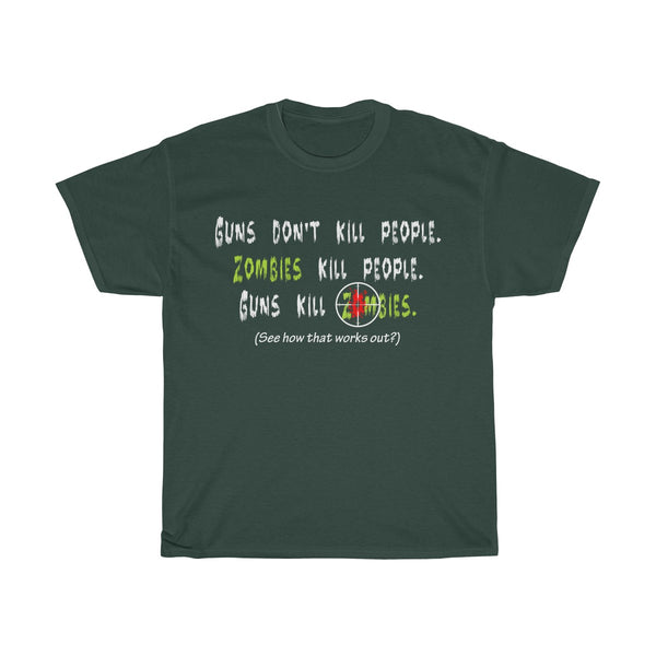 Guns Don't Kill Zombies - Men's T-Shirt - FREE shipping in US