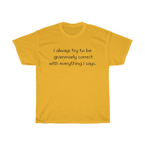 Grammarly Correct - Men's T-Shirt - FREE shipping in US