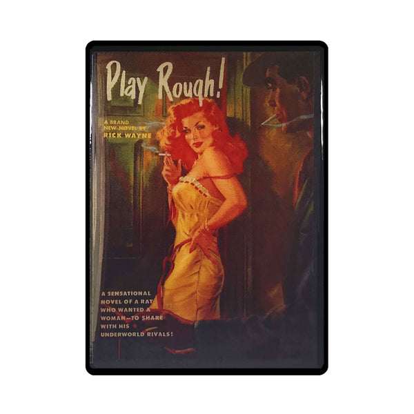Play Rough Pulp Novel Magnet