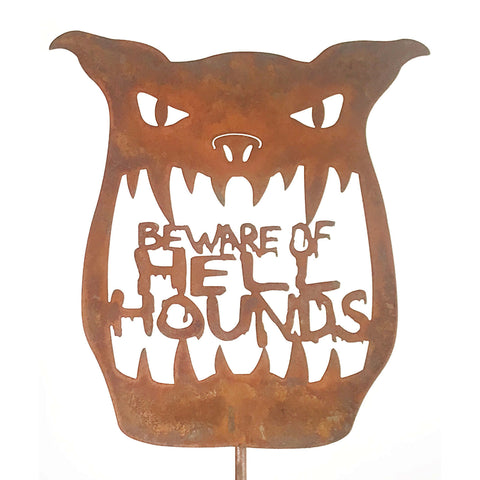 Beware Of Hell Hounds Garden Stick Sign
