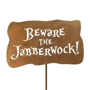 Beware the Jabberwock Garden Stick Sign