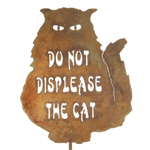Do Not Displease The Cat Garden Stick Sign