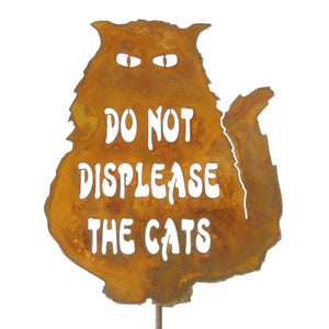 Do Not Displease The Cats Garden Stick Sign